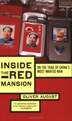Inside the Red Mansion On the Trail of China's Most Wanted Man  2007 9780547053509 Front Cover