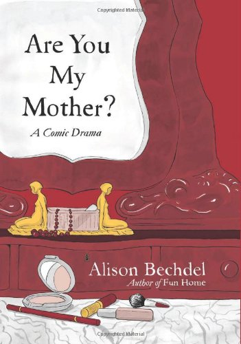 Are You My Mother? A Comic Drama  2012 edition cover