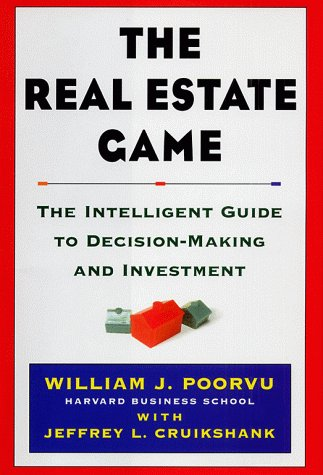 Real Estate Game The Intelligent Guide to Decision-Making and Investment  1999 edition cover