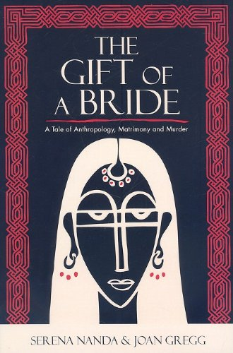 Gift of a Bride A Tale of Anthropology, Matrimony and Murder  2009 edition cover