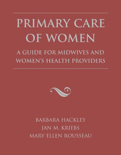 Primary Care of Women A Guide for Midwives and Women's Health Providers  2007 edition cover