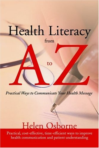 Health Literacy from A to Z Practical Ways to Communicate Your Health Message  2005 edition cover