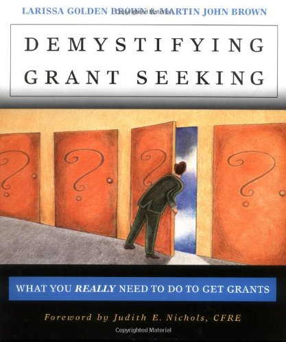 Demystifying Grant Seeking What You REALLY Need to Do to Get Grants 2nd 2001 edition cover