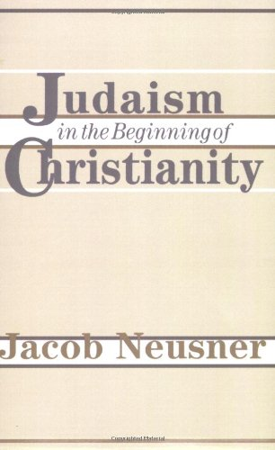 Judaism in the Beginning of Christianity   1984 edition cover