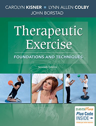 Therapeutic Exercise Foundations and Techniques 7th 2018 (Revised) 9780803658509 Front Cover