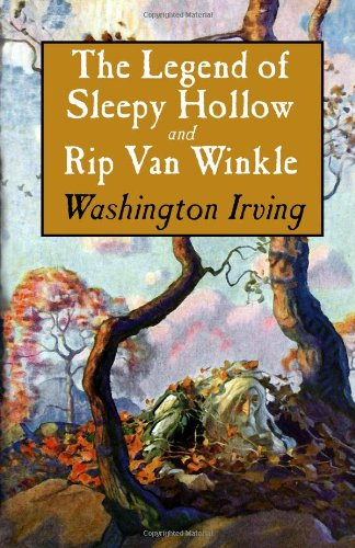 Legend of Sleepy Hollow and Rip Van Winkle   2009 edition cover