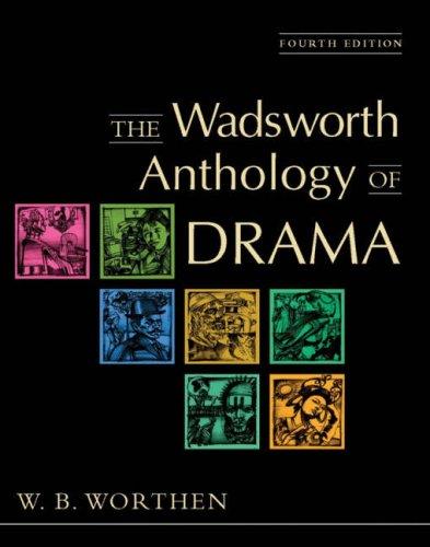 Wadsworth Anthology of Drama  4th 2004 edition cover