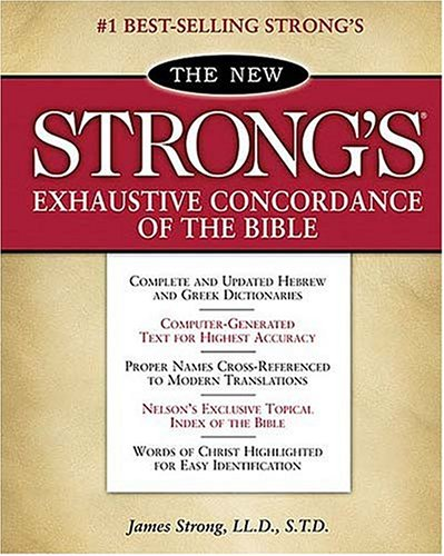 New Strong's Exhaustive Concordance of the Bible Classic Edition  1990 edition cover