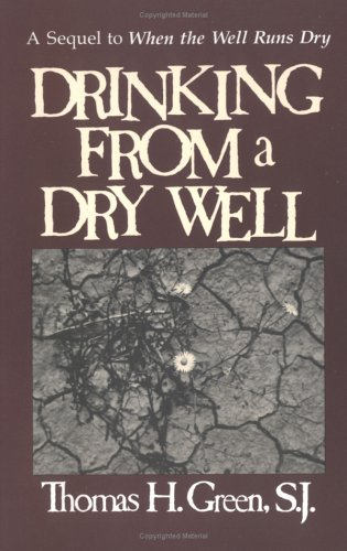 Drinking from a Dry Well A Sequel to When the Well Runs Dry N/A edition cover