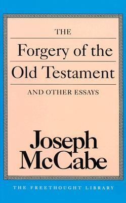 Forgery of the Old Testament and Other Essays  N/A 9780879758509 Front Cover