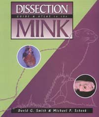 Dissection Guide and Atlas to the Mink   2000 edition cover