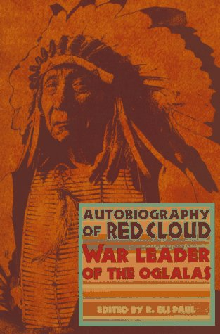 Autobiography of Red Cloud War Leader of the Oglalas  1997 edition cover