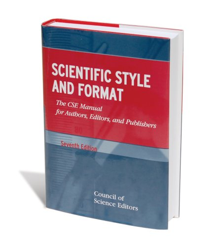 Scientific Style and Format The CSE Manual for Authors, Editors, and Publishers 7th 2006 (Revised) edition cover