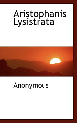 Aristophanis Lysistrat  N/A 9781116737509 Front Cover