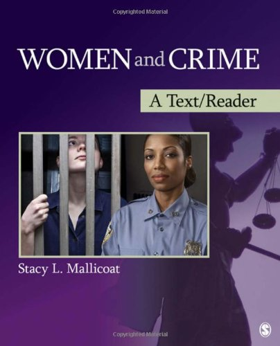 Women and Crime A Text/Reader  2012 9781412987509 Front Cover