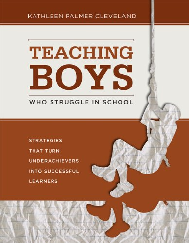 Teaching Boys Who Struggle in School Strategies That Turn Underachievers into Successful Learners  2011 edition cover