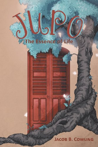 Jupo The Essence of Life  2013 9781483615509 Front Cover