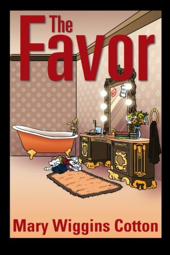 The Favor:   2013 9781483644509 Front Cover