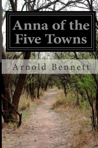 Anna of the Five Towns  N/A edition cover