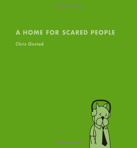 Home for Scared People   2010 9781595824509 Front Cover