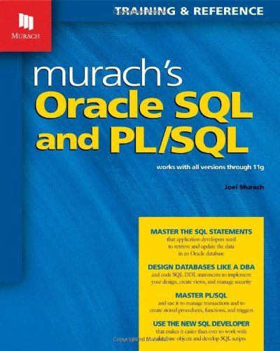 Murach's Oracle SQL and PL/SQL Works with All Versions Through 11g  2008 edition cover