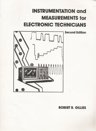 Instrumentation and Measurement for Electronics Technicians  2nd 1993 9780023430510 Front Cover