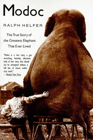 Modoc The True Story of the Greatest Elephant That Ever Lived  1998 9780060929510 Front Cover