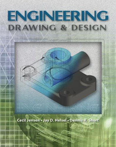 Engineering Drawing and Design  7th 2008 (Revised) edition cover