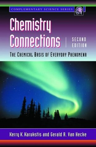 Chemistry Connections The Chemical Basis of Everyday Phenomena 2nd 2003 (Revised) edition cover