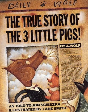 True Story of the 3 Little Pigs  10th 1989 (Anniversary) 9780140544510 Front Cover
