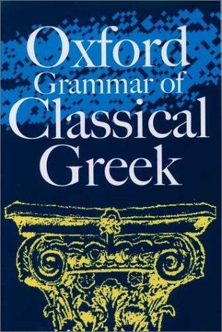 Oxford Grammar of Classical Greek  N/A edition cover