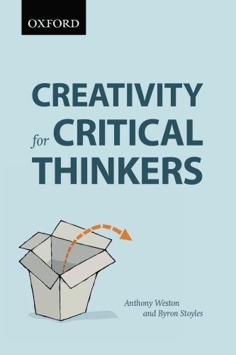 Creativity for Critical Thinkers   2010 9780195432510 Front Cover