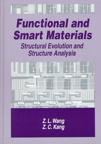 Functional and Smart Materials Structural Evolution and Structure Analysis  1998 9780306456510 Front Cover