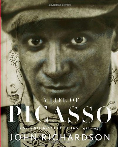 Life of Picasso The Triumphant Years, 1917-1932  2007 edition cover
