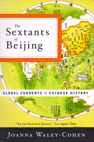 Sextants of Beijing Global Currents in Chinese History N/A edition cover