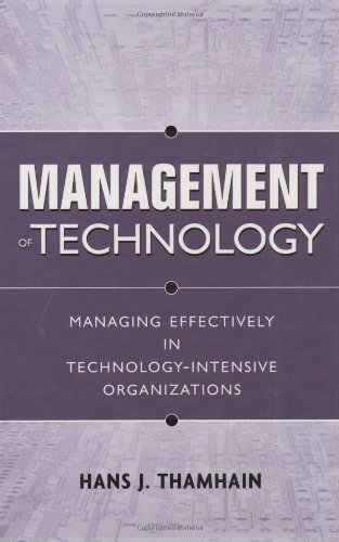 Management of Technology Managing Effectively in Technology-Intensive Organizations 2nd 2005 (Revised) edition cover