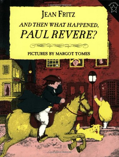 And Then What Happened, Paul Revere?  N/A edition cover