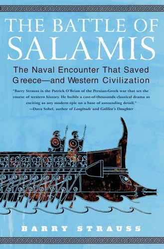 Battle of Salamis The Naval Encounter That Saved Greece - And Western Civilization  2004 edition cover