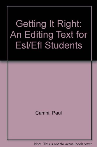 Getting it Right : An Editing Text for Esl/efl Students 2nd 2004 (Revised) 9780757513510 Front Cover