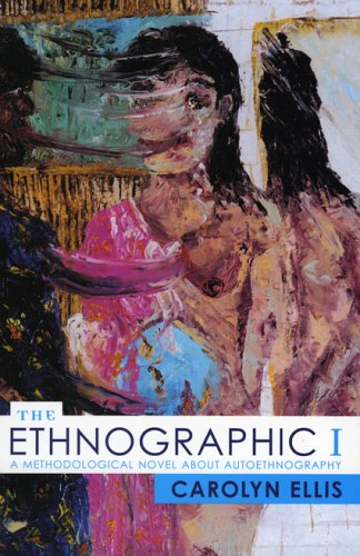 Ethnographic I A Methodological Novel about Autoethnography 13th 2003 edition cover