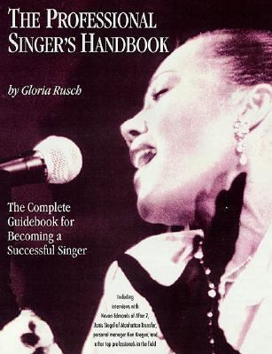 Professional Singer's Handbook The Complete Guidebook for Becoming a Successful Singer  2002 edition cover