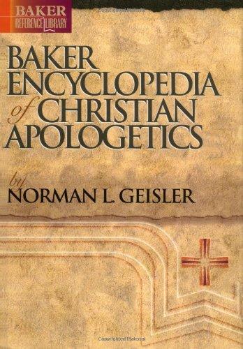 Baker Encyclopedia of Christian Apologetics   1999 (Reprint) edition cover