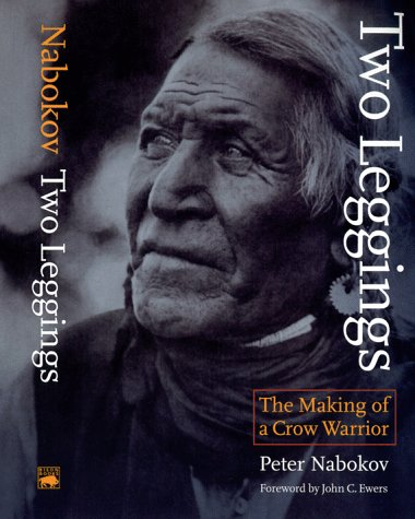 Two Leggings The Making of a Crow Warrior  1982 (Reprint) edition cover