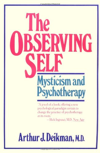 Observing Self Mysticism and Psychotherapy  1983 (Reprint) edition cover