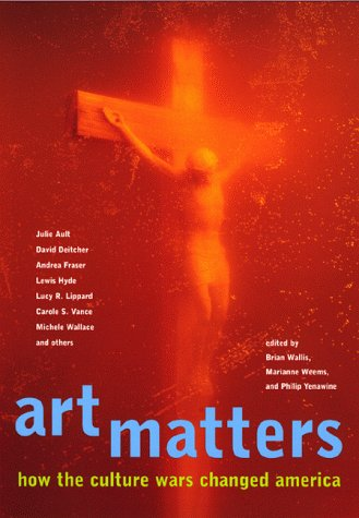 Art Matters How the Culture Wars Changed America  1999 edition cover