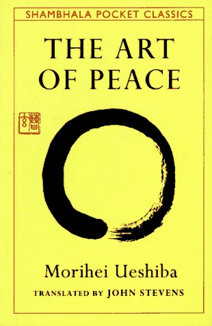 Art of Peace   1992 9780877738510 Front Cover