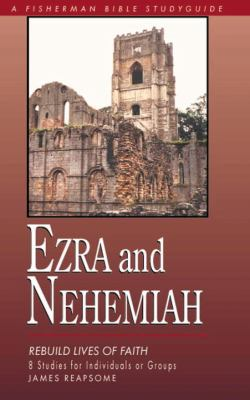 Ezra and Nehemiah Rebuilding Lives of Faith N/A 9780877882510 Front Cover
