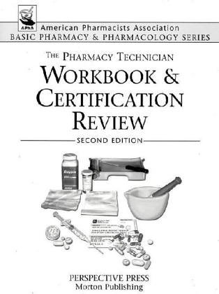 Pharmacy Technician Workbook and Certification Review, 2nd Edition  2nd 2004 edition cover