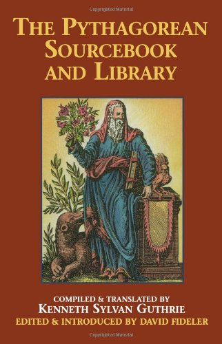 Pythagorean Sourcebook and Library An Anthology of Ancient Writings Which Relate to Pythagoras and Pythagorean Philosophy  1987 edition cover