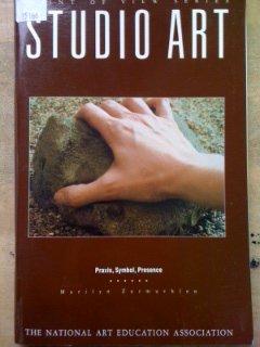 Studio Art : Praxis, Symbol, Presence N/A edition cover